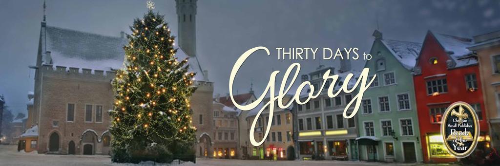 Thirty Days to Glory